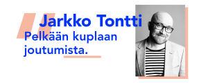 Sitaattikuvassa Jarkko Tontti ja teksti Pelkään kuplaan joutumista!