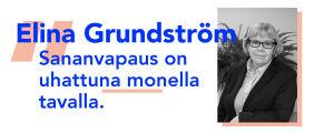 MV kuva Elina Grundströmistä sitaatilla Sananvapaus on uhattuna monella tavalla.