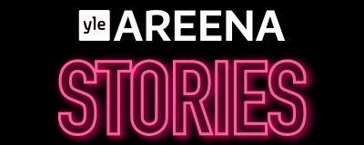 Mustalla pohjalla Yle Areenan logo ja pinkillä hohtavalla tekstillä sana stories.