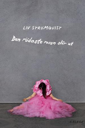 """Bild på pärmen till Liv Strömquists """"Den rödaste rosen slår ut""""."""