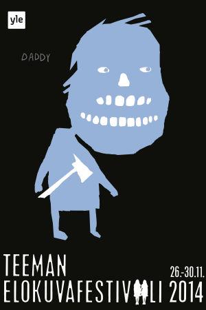 """Teeman elokuvafestivaalin 2014 juliste """"Daddy"""""""