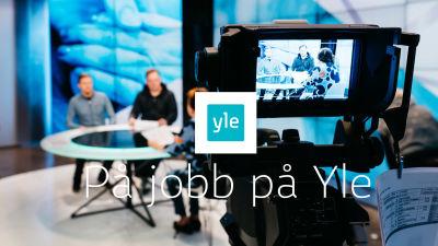 Yles studio och text På jobb på Yle