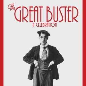 Julistekuva dokumenttielokuvasta Suuri Buster.