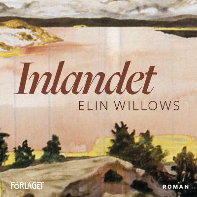 pärmen till elin willows roman Inlandet