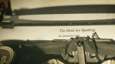 Kirjoituskone jossa näkyy teksti: The Dead Are Speaking. An interactive story.