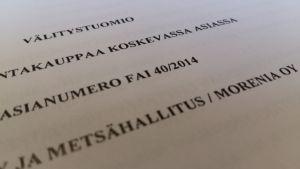 Metsähallituksen ja Morenian välinen välitystuomioasiakirja.