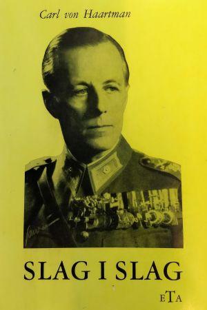 """Carl von Haartmans memoarer """"Slag i slag"""" från år 1971."""