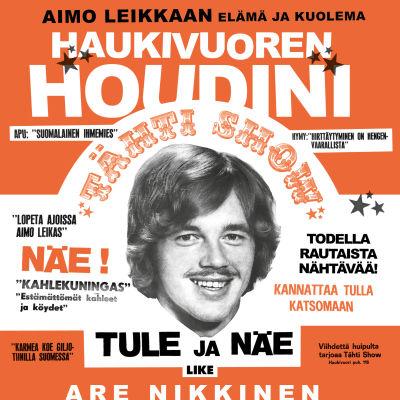 """Pärmbild till Are Nikkinens bok """"Haukivuoren Houdini""""."""