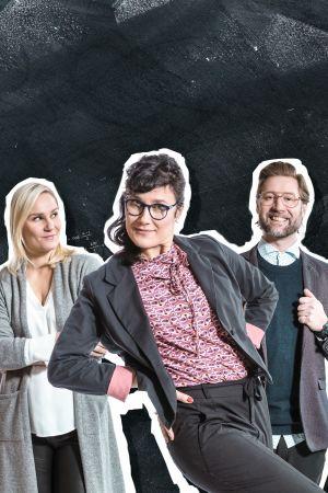 Kuvassa Anne (Laura Malmivaara), Minerva (Minttu Mustakallio) ja Jukkis (Lari Halme).
