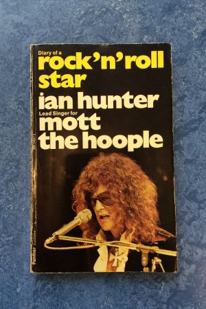 Ian Hunter: Diary of a Rock'n'Roll Star
