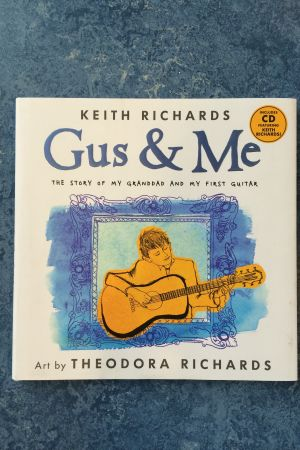 Keith & Theodora Richards: Gus & Me
