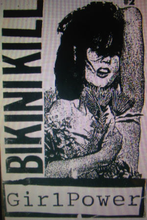 Bikini Kill-fanzinet Girl Power.