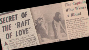 skandalrubriker på engelska i tidning om sexflotten Acali 1973. Secret of the raft of love. The captain who wears a bikini.
