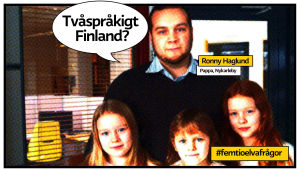 """Ronny haglund med sina tre döttrar med pratbubbla och texten """"Tvåspråkigt Finland?"""""""
