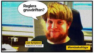 """Gweir Byrkjeland som serietidningsbild på sitt arbetsrum med pratbubbla med texten """"Reglera gruvdrift?"""""""