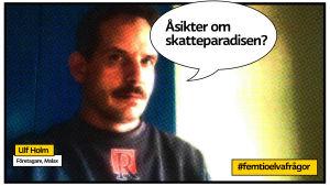 """Ulf Holm i Malax som seriefigursrastrerad bild med pratbubbla och texten """"åsikter om skatteparadisen?"""""""