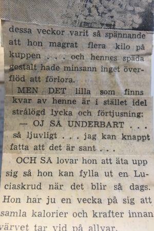 Ett stycke ur en artikel i Hufvudstadsbladet på 1970-talet där Finlands lucia presenteras. I texten beskrivs att luciavalet varit så spännande att lucian har magrat flera kilo.