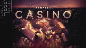 Tampereen Casinon mainosmateriaalia