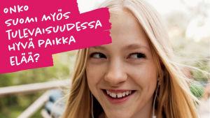 Onko Suomi myös tulevaisuudessa hyvä paikka elää?