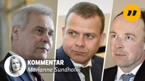 Antti Rinne, Petteri Orpo och Jussi Halla-aho. Kommentar Marianne Sundholm