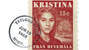 Frimärke föreställande Kristina från Duvemåla