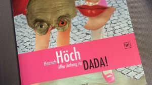 Utställningskatalog av Hannah Höch-utställningen Aller Anfang ist DADA! (Berlin 2007)