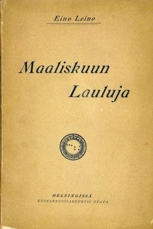 Omslaget till Eino Leinos verk Maaliskuun lauluja.