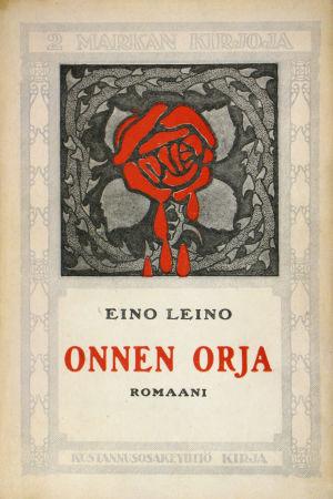 Omslaget till Eino Leinos verk Onnen orja.