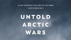 Untold Arctic Wars -sarjan juliste, jossa on luminen ja sumuinen vuorimaisema