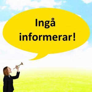 """En kvinna håller i en trumpet och ovanför henne är en gul pratbubbla och i den står det """"Ingå informerar!""""."""