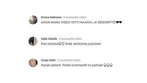 """Positiivisia kommentteja Meikkaan mummon -videosta, mm. """"Aivan ihana video! Kiitti Naakka ja seniorit!"""""""