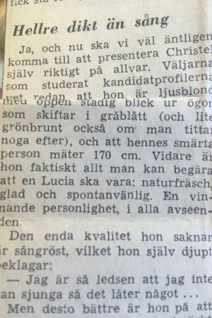 Finlands lucia 1970, Christel Lindström, presenteras i en artikel i Hufvudstadsbladet. Hon beskrivs som smärt, naturfräsch, glad och spontanvänlig.