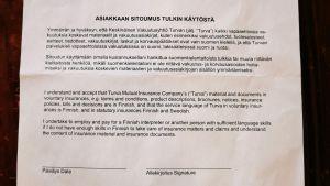 Försäkringsbolaget Turvas överenskommelse med kunden att kontakta företaget på finska och att kunden måste anställa en tolk ifall kunden inte själv behärskar finskan.