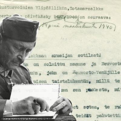 Etualalla Mannerheim, kuvattuna vuonna 1941 (SA-kuva), taustalla valokuva Yleisradion konekirjoitetusta päiväkäskystä 14.3.1940.