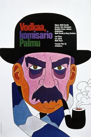Vodkaa, komisario Palmu -elokuvan juliste