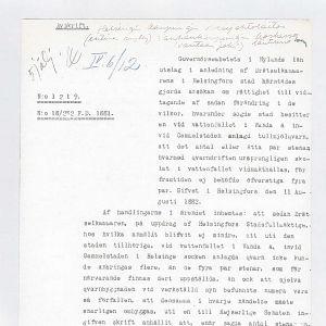 Ett gulnande papper, daterat på 1800-talets slut. Skrivet med skrivmaskin, med några handskrivna anteckningar. Språket är ålderdomlig svenska. Texten beskriver dammen vid Gammelstadsforsen i Helsingfors och dess lov.