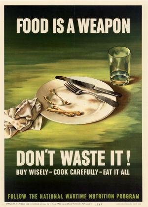 II maailmansodan aikainen juliste, joka kieltää tuhlaamasta ruokaa