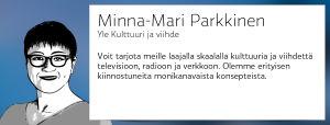 Minna-Mari Parkkinen, Yle Kulttuuri ja Viihde