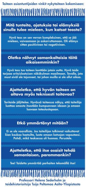 Helena Sederholm ja Tuija Peltomaa kertovat, mikä on hyvää taidetta