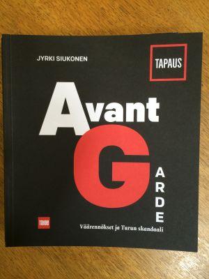 Jyrki Siukosen kirja Tapaus avantgarde.