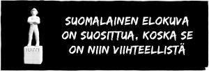 """Jussi-patsas ja teksti """"suomalainen elokuva on suosittua, koska se on niin viihteellis"""""""
