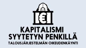 Battle Talous-aiheen otsikko, kapitalismi syytetyn penkillä, talousjärjestelmän oikeudenkäynti.