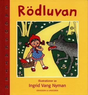 """Pärmbild till """"Rödluvan"""" tecknad av Ingrid Vang Nyman."""