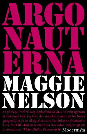 """Pärmbild till Maggie Nelsons bok """"Argonauterna""""."""