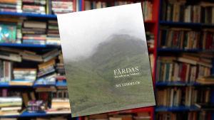 """Pärmen till My Lindelöfs diktsamling """"FÄRDAS (in och ut ur bilden)""""."""
