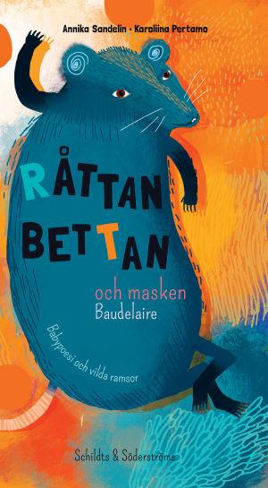 pärmen till Råttan bettan och masken baudelaire