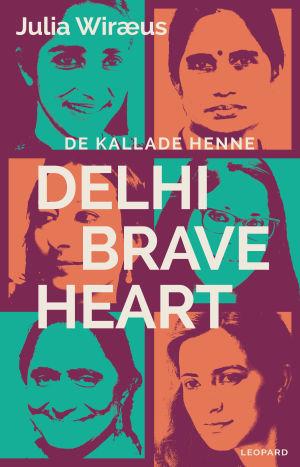 pärmen till de kallade henne delhi breavehart