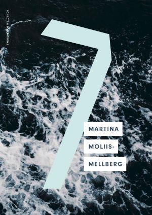 """Pärmen till Martina Moliis-Mellbergs bok """"7""""."""