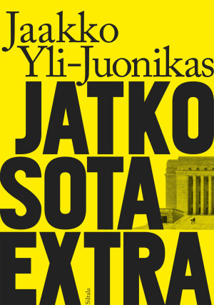 Pärmen till Jaakko Yliu-Juonikas roman Jatkosota extra.