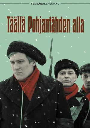 Täällä Pohjantähden alla -elokuvan DVD-julkaisun kansi (2015).
